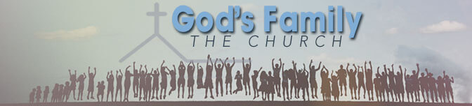 God\'s Family, The Church