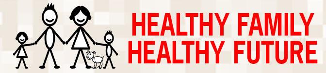 Healthy Family, Healthy Future