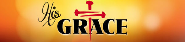 His Grace | His Grace by Pastor Jerry W. Doss Image