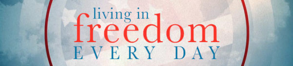 Living In Freedom Every Day