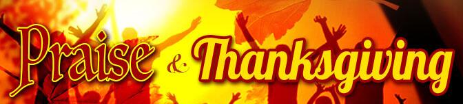 Praise & Thanksgiving